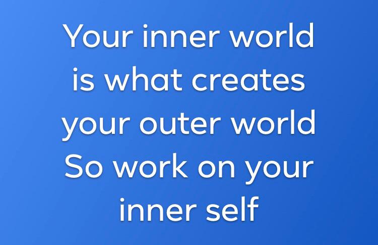 Work on your Inner Self